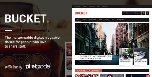 BUCKET - Digital Magazine Style WP Theme