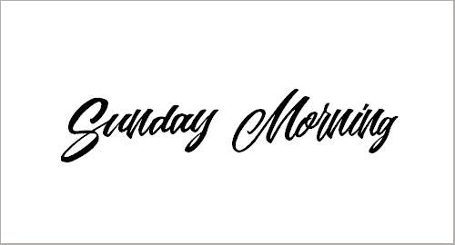 Sunday Morning Personal Use Font